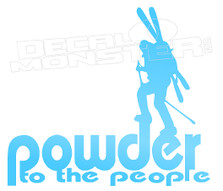 Powder to the People Skiing Decal Sticker