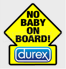 Funny Durex No Baby on Board Decal Sticker