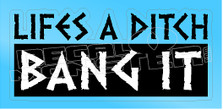 Snowmobiling Bang Ditches 5 Sled Decal Sticker