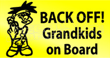 Back Off Grandkids on Board Decal Sticker
