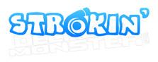 Turbo Strokin Decal Sticker DM