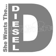 She wants the Diesel Decal Sticker