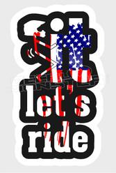 Dirt Biker Stickman Fuck it Let's Ride Decal Sticker