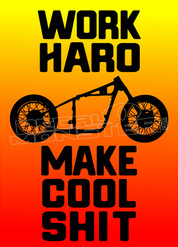 Work Hard Make Cool Shit Decal Sticker