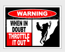 Snowmobile When in Doubt Throttle it out Decal Sticker