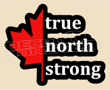 Canada True North Strong Decal Sticker