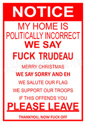 Notice My Home is Politically Correct Trudeau Decal Sticker