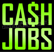 Business Cash Jobs Decal Sticker DM