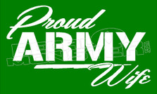 Proud Army Wife 1 Decal Sticker DM