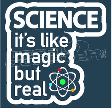 Science Real Magic Decal Sticker DM
