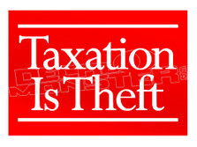 Taxation is Theft Decal Sticker DM