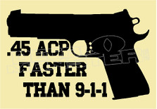 .45 acp Gun quote decal sticker dm