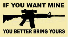 M16 Want Mine Bring Yours Decal Sticker DM