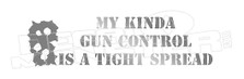 Gun Control Tight Spread Decal Sticker DM