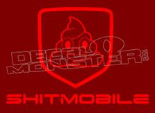 Shitmobile Automotive Decal Sticker DM