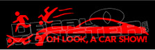 Oh Look a Car Show Funny Decal Sticker DM