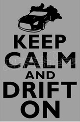 Keep Calm and Drift On Decal Sticker DM