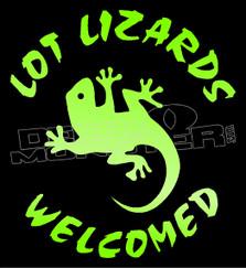 Lot Lizards Welcomed Decal Sticker DM
