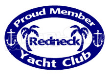 Redneck Yacht Club Decal Sticker DM