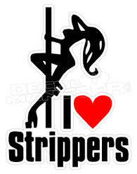 I Love Strippers 1 Decal Sticker DM