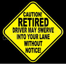 Retired Driver Caution Decal Sticker DM