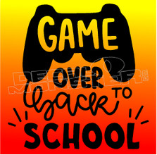 Game over Back to School Decal Sticker