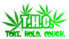 Marijuana Weed THC Toke Hold Cough Decal Sticker