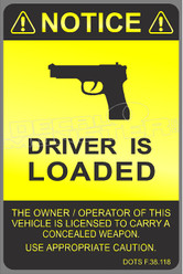 Warning Driver is Loaded and Armed Decal Sticker