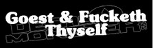 Shakesperian Goest and Fucketh Thyself Decal Sticker