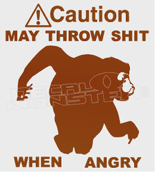 Caution May throw shit when angry Monkey Decal Sticker