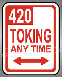Marijuana Weed 420 Toking Any Time Decal Sticker