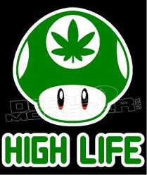 Marijuana Weed 1up High Life Decal Sticker