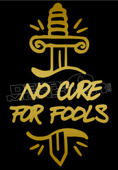 Dagger No Cure for Fools Decal Sticker