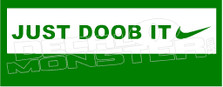 Marijuana Weed Nike Just Doob it Decal Sticker