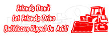 Hard Stuff Friends Don't Let Friends Drive on Acid Decal Sticker