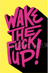 Wake the Fuck Up Decal Sticker