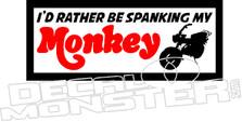 Honda Monkey Z50 Motorcycle  Rather Be Spanking My Monkey Decal Sticker
