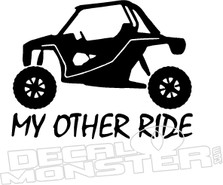 UTV My Other Ride Decal Sticker