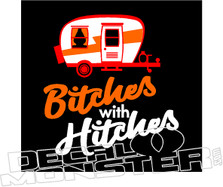 Bitches With Hitches Funny Girl Decal Sticker