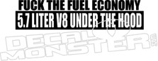 Fuck The Fuel Economy Truck 4x4 Decal Sticker