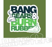 Bang Gears Burn Rubber JDM Decal Sticker