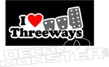 I Love Threeways JDM Decal Sticker