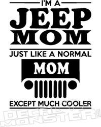 Im a Jeep Mom Cooler Decal Sticker