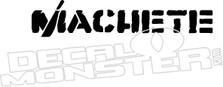 Machete Lettering Decal Sticker