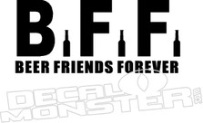 BFF Beer Friends Forever Decal Sticker