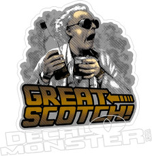 Great Scotch Back to the Future Decal Sticker