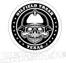 Oilfield Trash Texas Decal Sticker