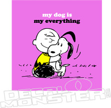 My dog is Everything Charlie Brown Snoopy Decal Sticker