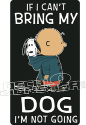 Cant Bring Dog Not Going Charlie Brown Snoopy Decal Sticker