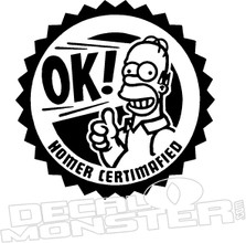OK Homer Certimafied Simpsons Decal Sticker